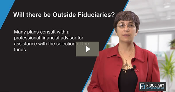 Will There be Outside Fiduciaries?